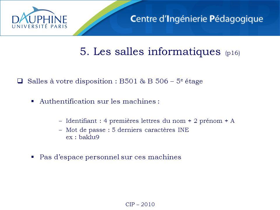 5. Les salles informatiques (p16)