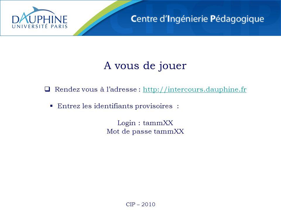 Rendez vous à l'adresse : http://intercours.dauphine.fr