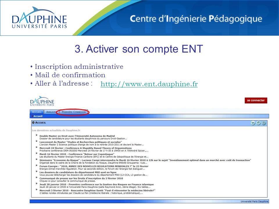 3. Activer son compte ENT Inscription administrative