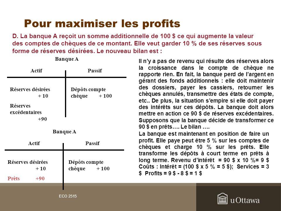 Pour maximiser les profits