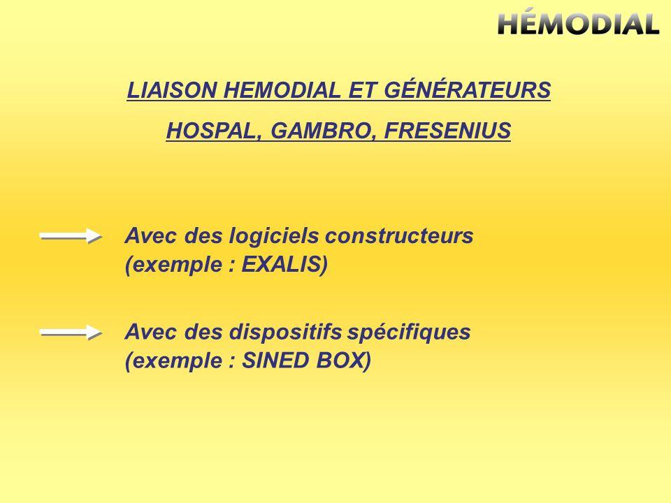 LIAISON HEMODIAL ET GÉNÉRATEURS HOSPAL, GAMBRO, FRESENIUS