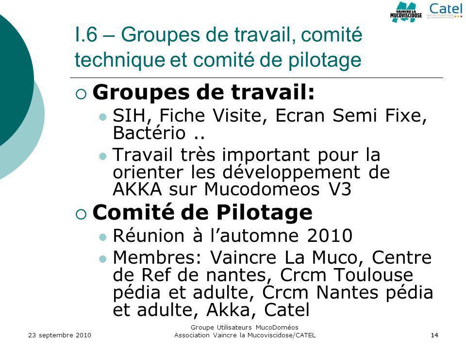 I.6 – Groupes de travail, comité technique et comité de pilotage