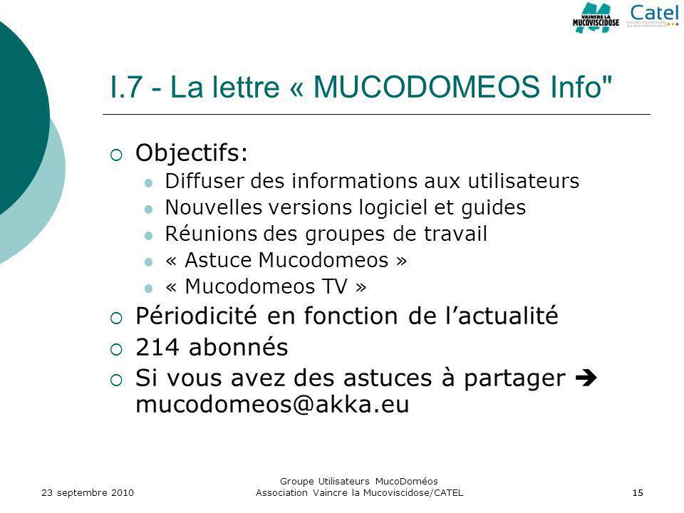 I.7 - La lettre « MUCODOMEOS Info