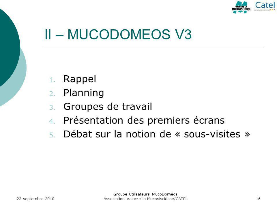 II – MUCODOMEOS V3 Rappel Planning Groupes de travail