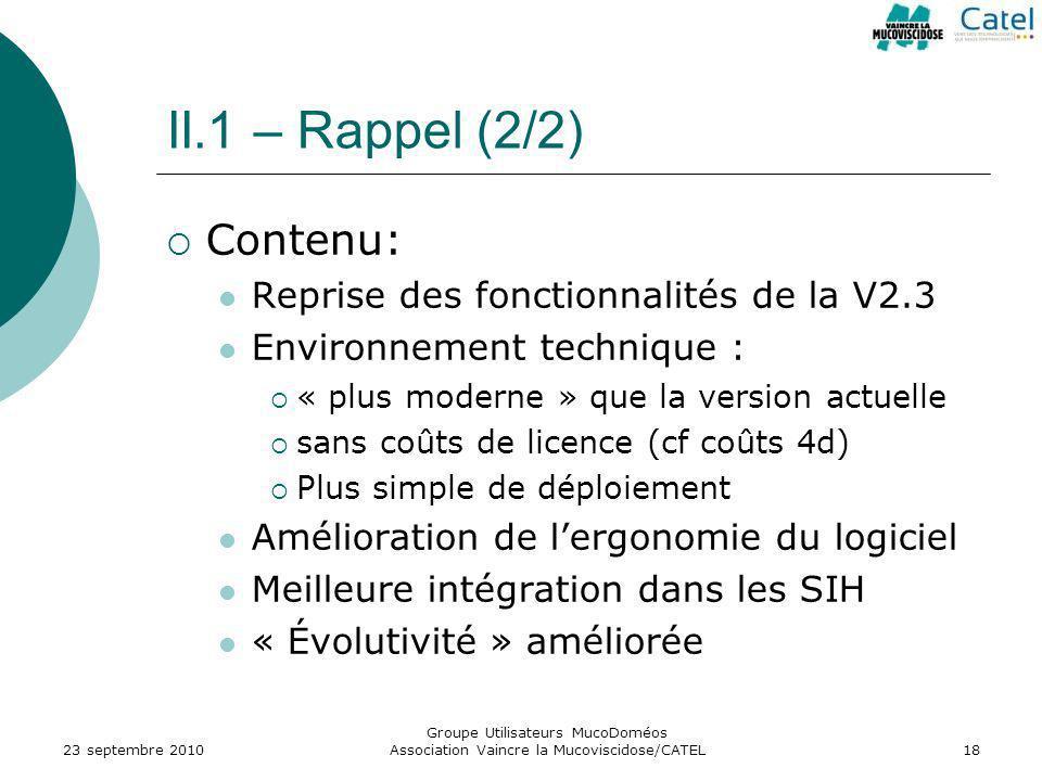 II.1 – Rappel (2/2) Contenu: Reprise des fonctionnalités de la V2.3