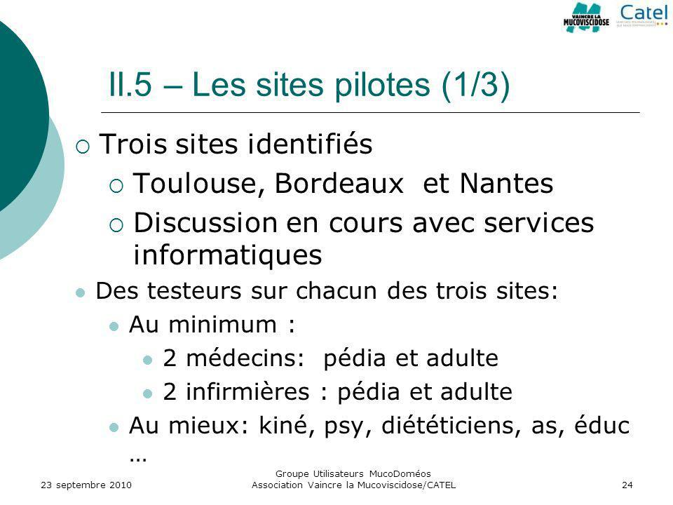 II.5 – Les sites pilotes (1/3)