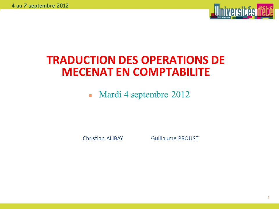 TRADUCTION DES OPERATIONS DE MECENAT EN COMPTABILITE