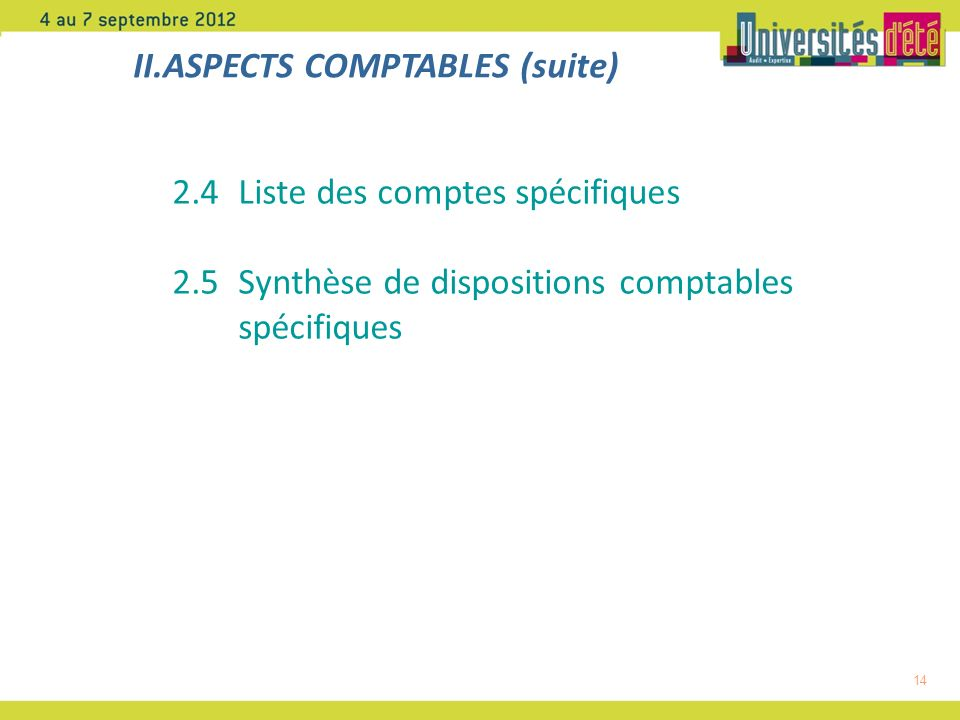 II.ASPECTS COMPTABLES (suite)