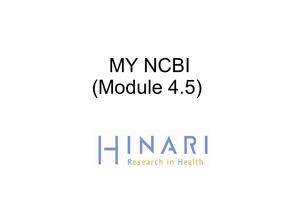 MY NCBI (Module 4.5) 1