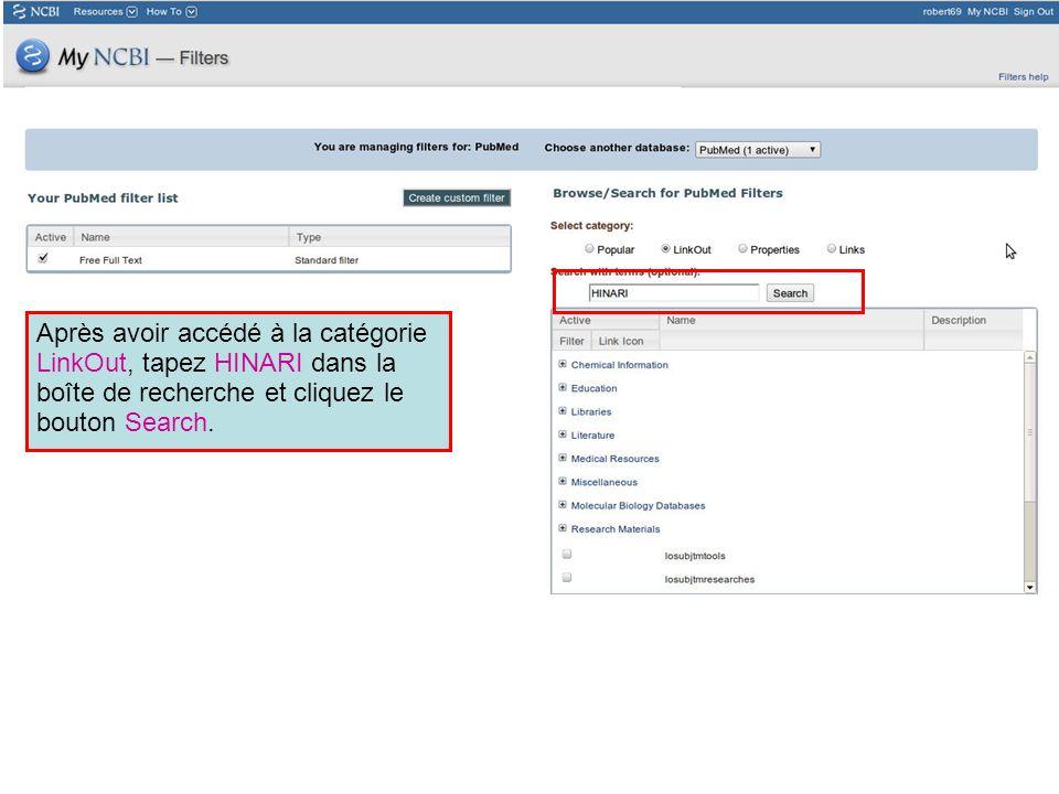 Après avoir accédé à la catégorie LinkOut, tapez HINARI dans la boîte de recherche et cliquez le bouton Search.