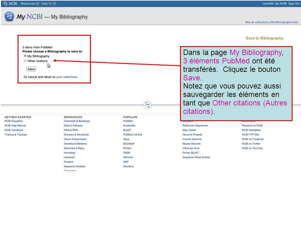 Dans la page My Bibliography, 3 éléments PubMed ont été transférés