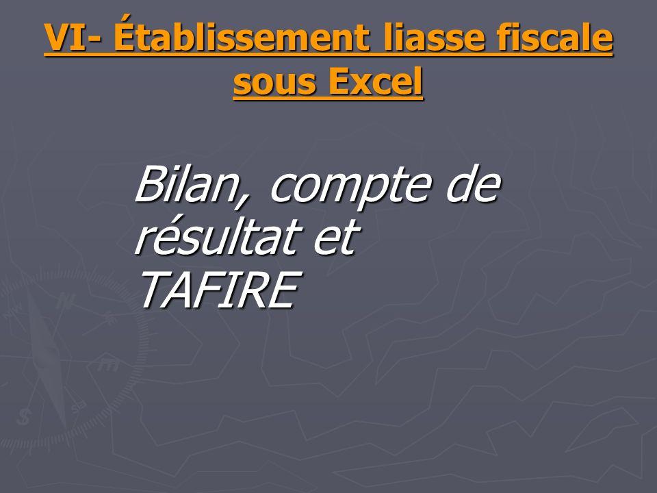 VI- Établissement liasse fiscale sous Excel