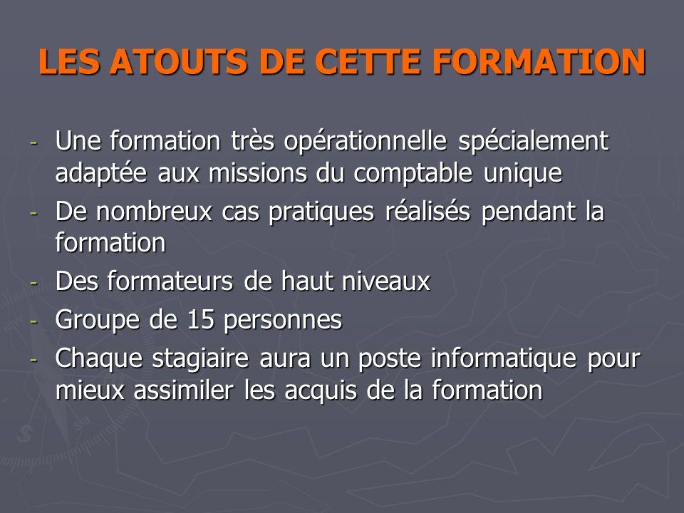 LES ATOUTS DE CETTE FORMATION