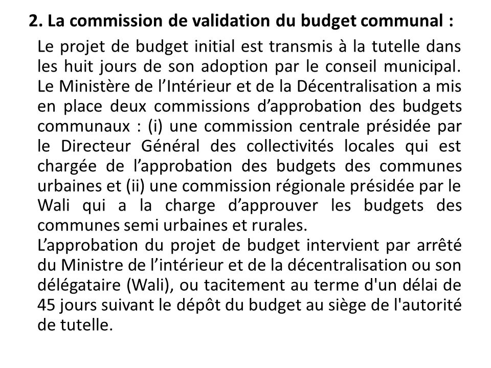 2. La commission de validation du budget communal :