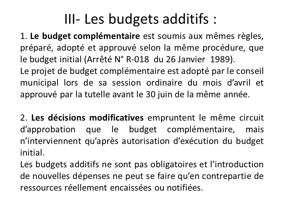 III- Les budgets additifs :