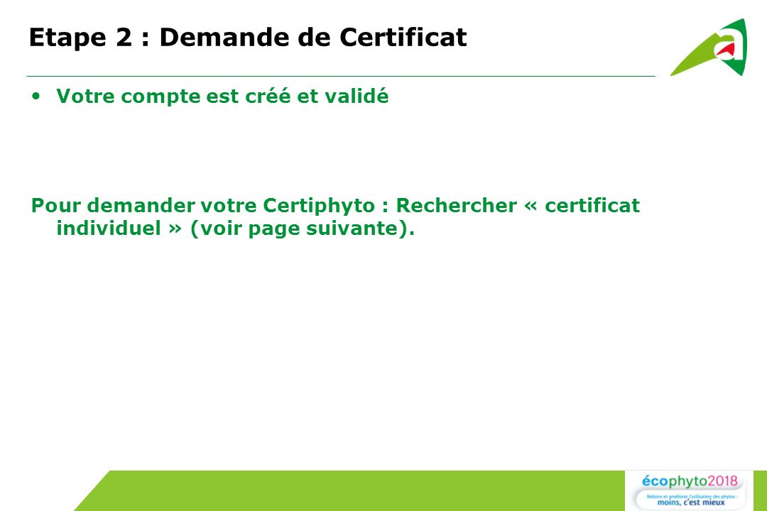 Etape 2 : Demande de Certificat
