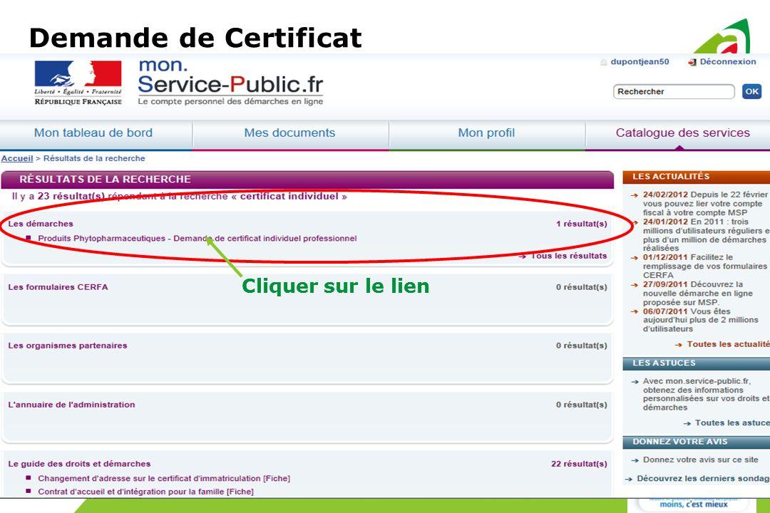 Demande de Certificat Cliquer sur le lien Cliquer sur le lien