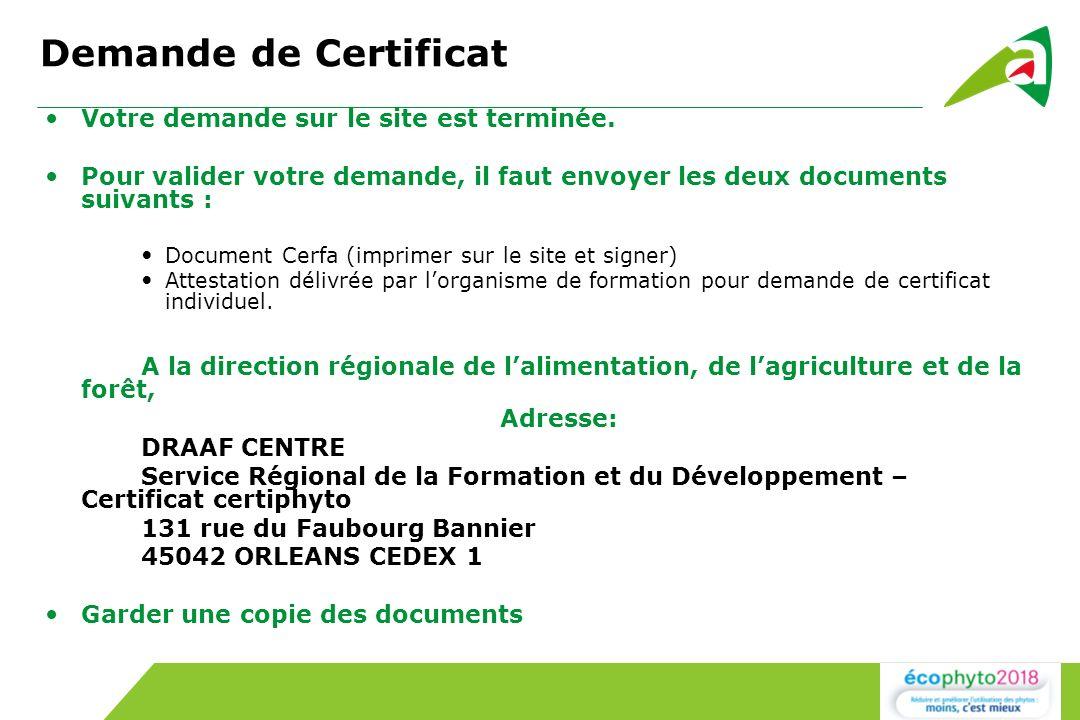 Demande de Certificat Votre demande sur le site est terminée.
