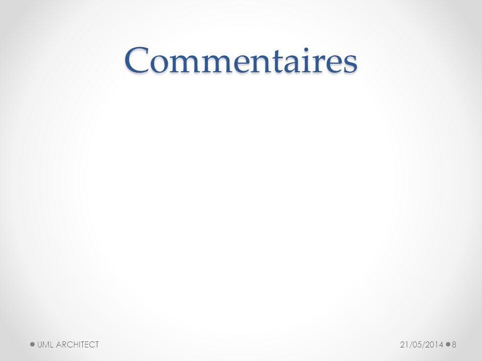Commentaires UML ARCHITECT 31/03/2017
