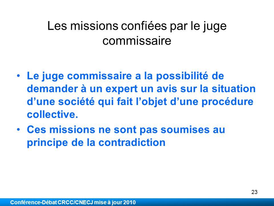 Les missions confiées par le juge commissaire