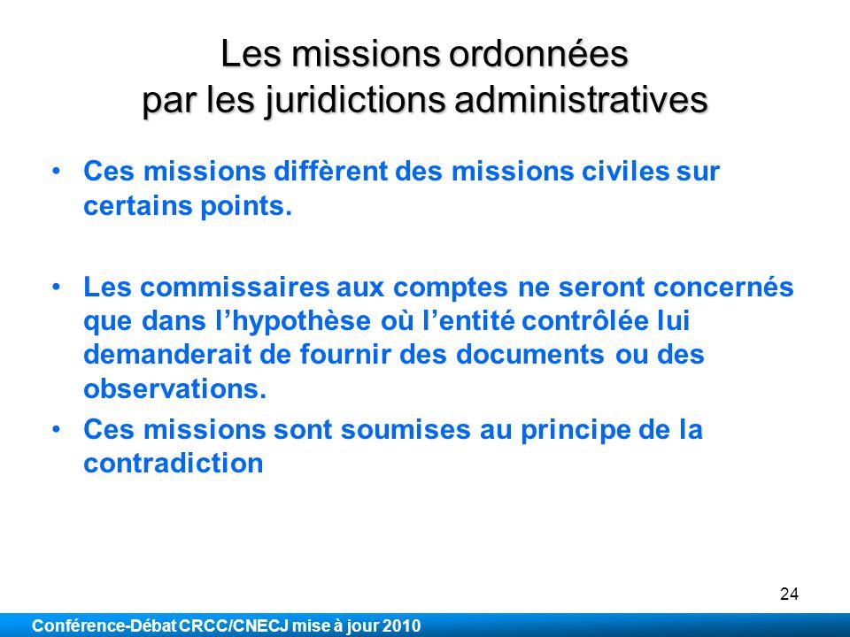 Les missions ordonnées par les juridictions administratives