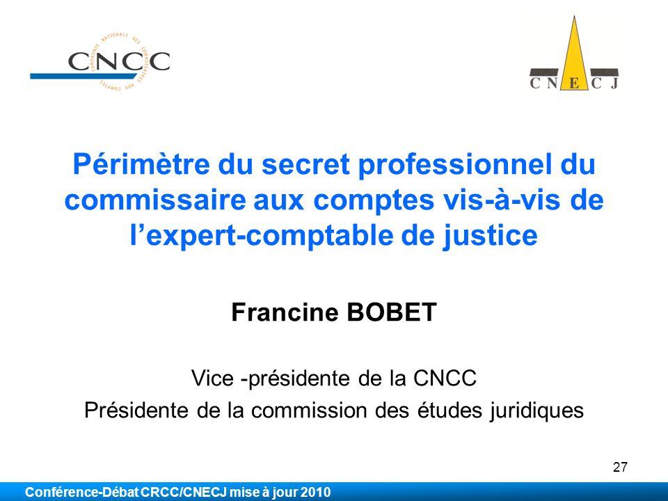 Périmètre du secret professionnel du commissaire aux comptes vis-à-vis de l'expert-comptable de justice
