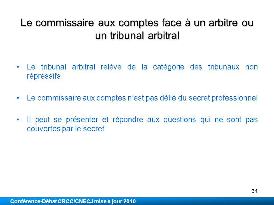 Le commissaire aux comptes face à un arbitre ou un tribunal arbitral