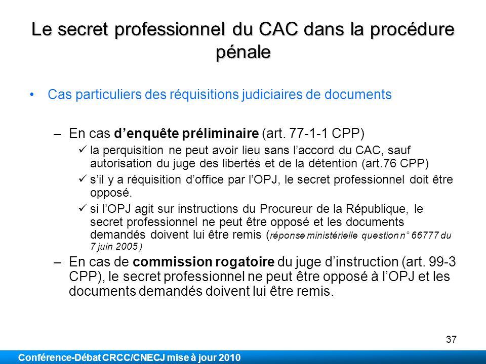 Le secret professionnel du CAC dans la procédure pénale