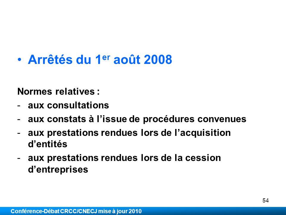Arrêtés du 1er août 2008 Normes relatives : aux consultations