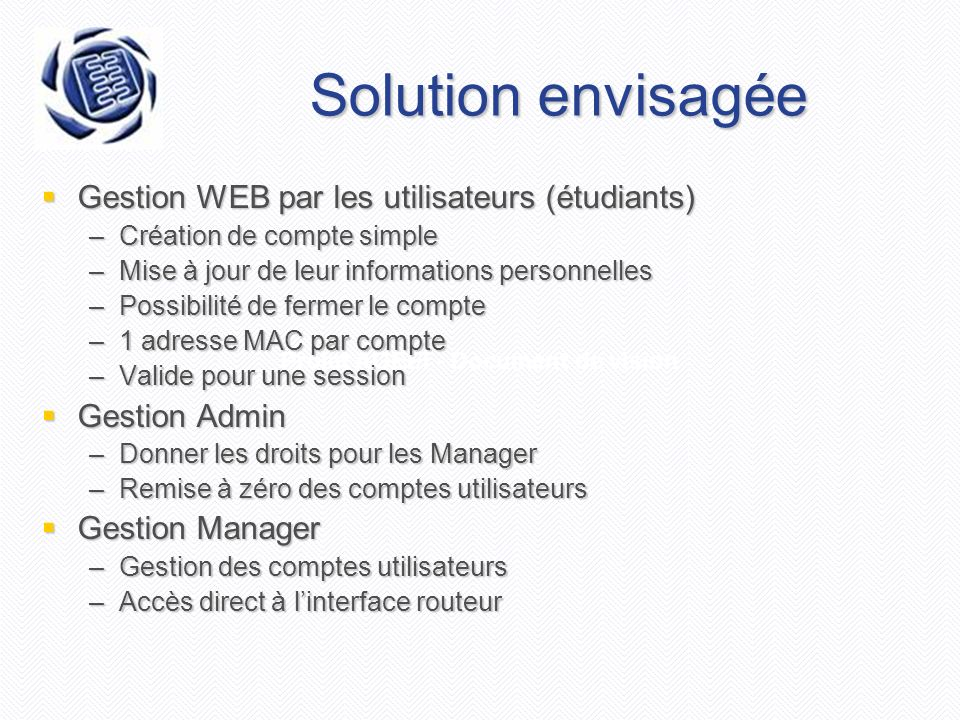 Solution envisagée Gestion WEB par les utilisateurs (étudiants)