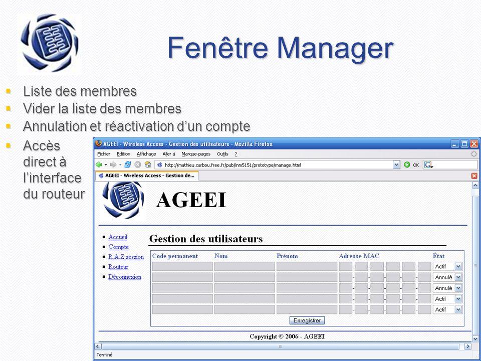 Fenêtre Manager Liste des membres Vider la liste des membres