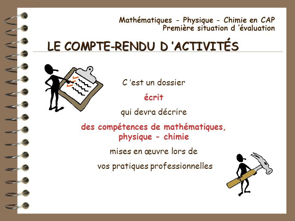des compétences de mathématiques, physique - chimie