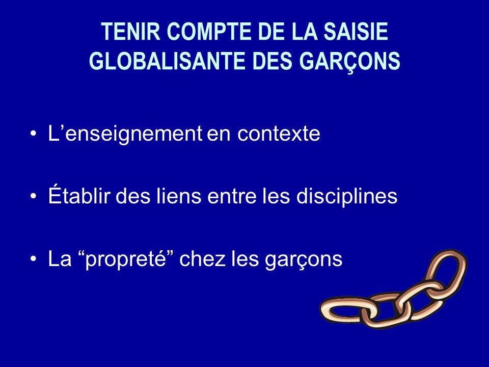TENIR COMPTE DE LA SAISIE GLOBALISANTE DES GARÇONS