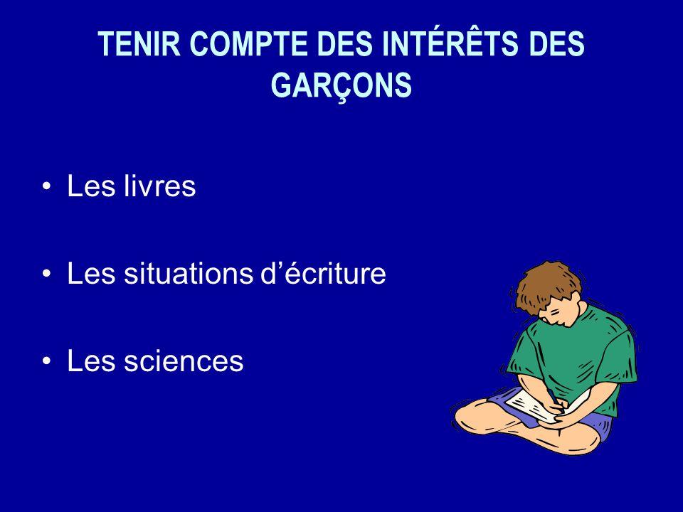 TENIR COMPTE DES INTÉRÊTS DES GARÇONS