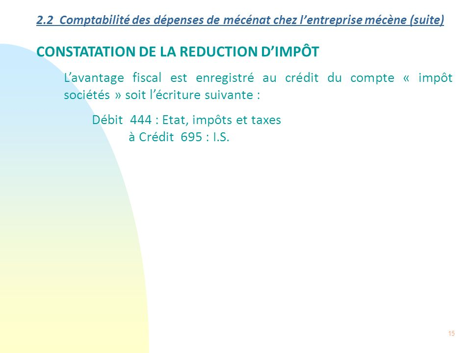 CONSTATATION DE LA REDUCTION D'IMPÔT