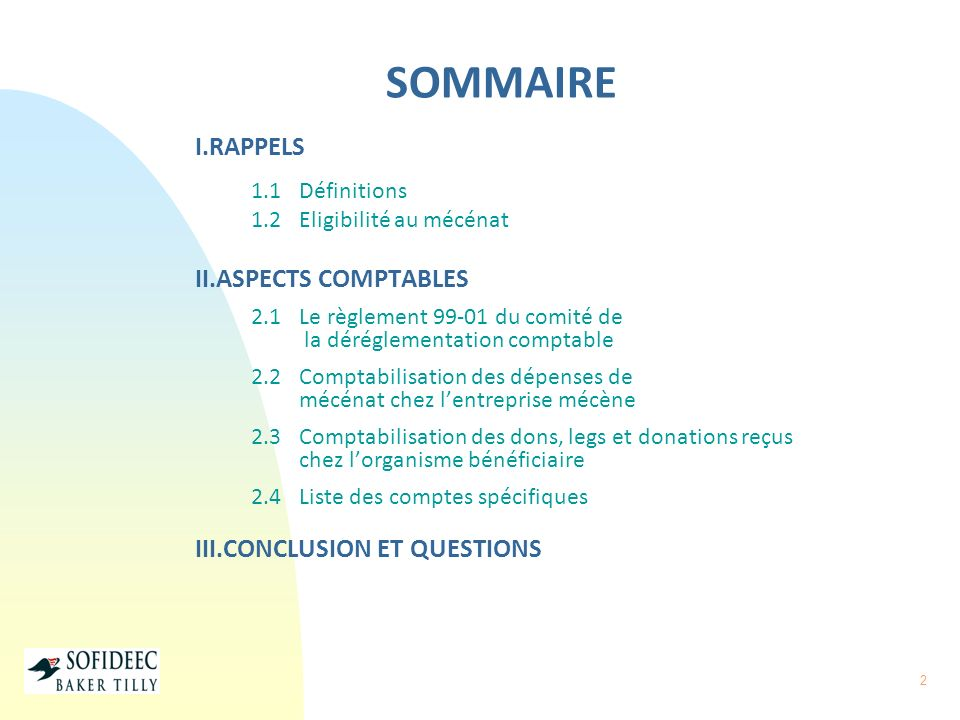 SOMMAIRE I.RAPPELS II.ASPECTS COMPTABLES III.CONCLUSION ET QUESTIONS