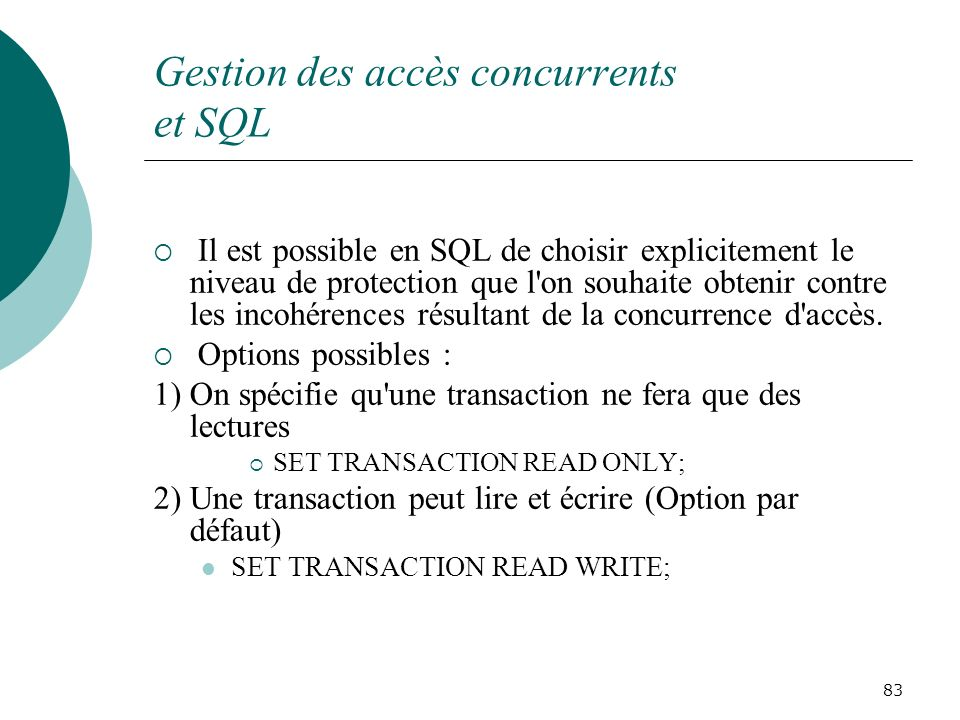 Gestion des accès concurrents et SQL