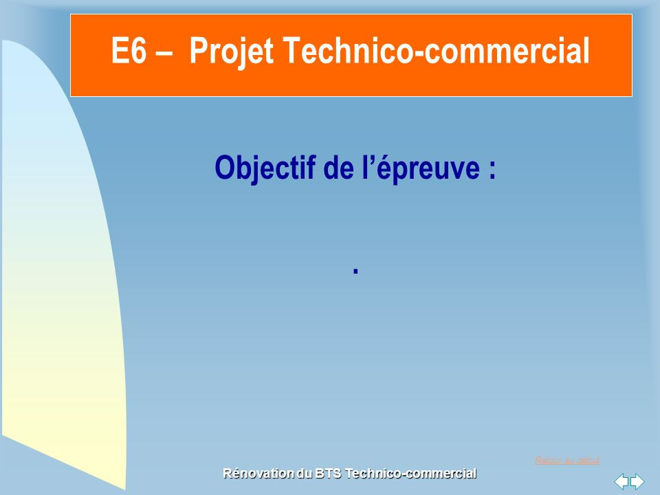 E6 – Projet Technico-commercial