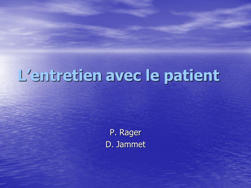 L'entretien avec le patient