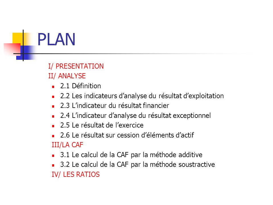 PLAN I/ PRESENTATION II/ ANALYSE 2.1 Définition
