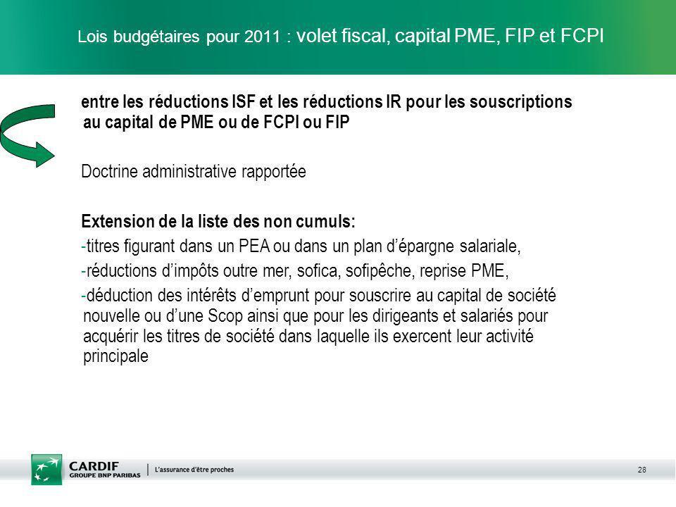 Lois budgétaires pour 2011 : volet fiscal, capital PME, FIP et FCPI