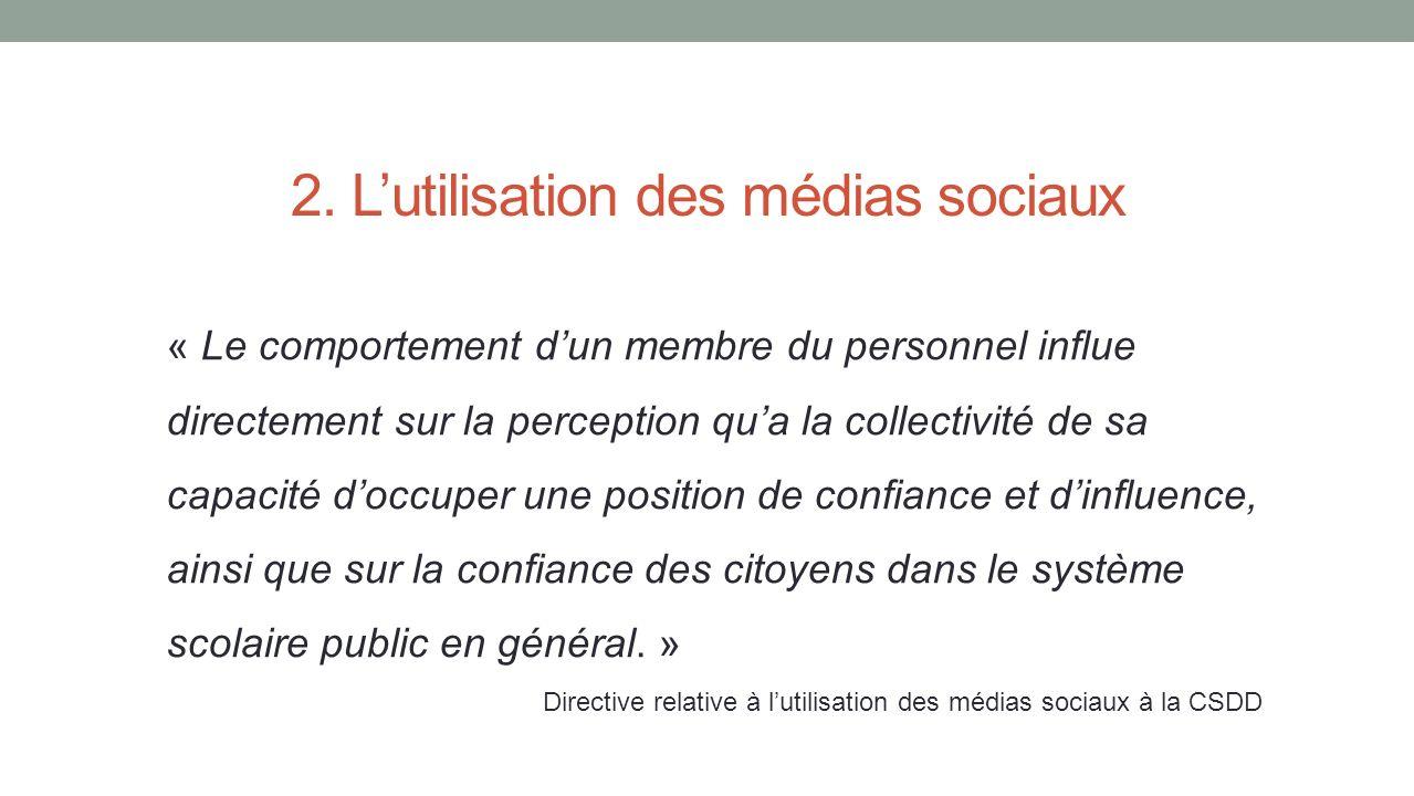 2. L'utilisation des médias sociaux