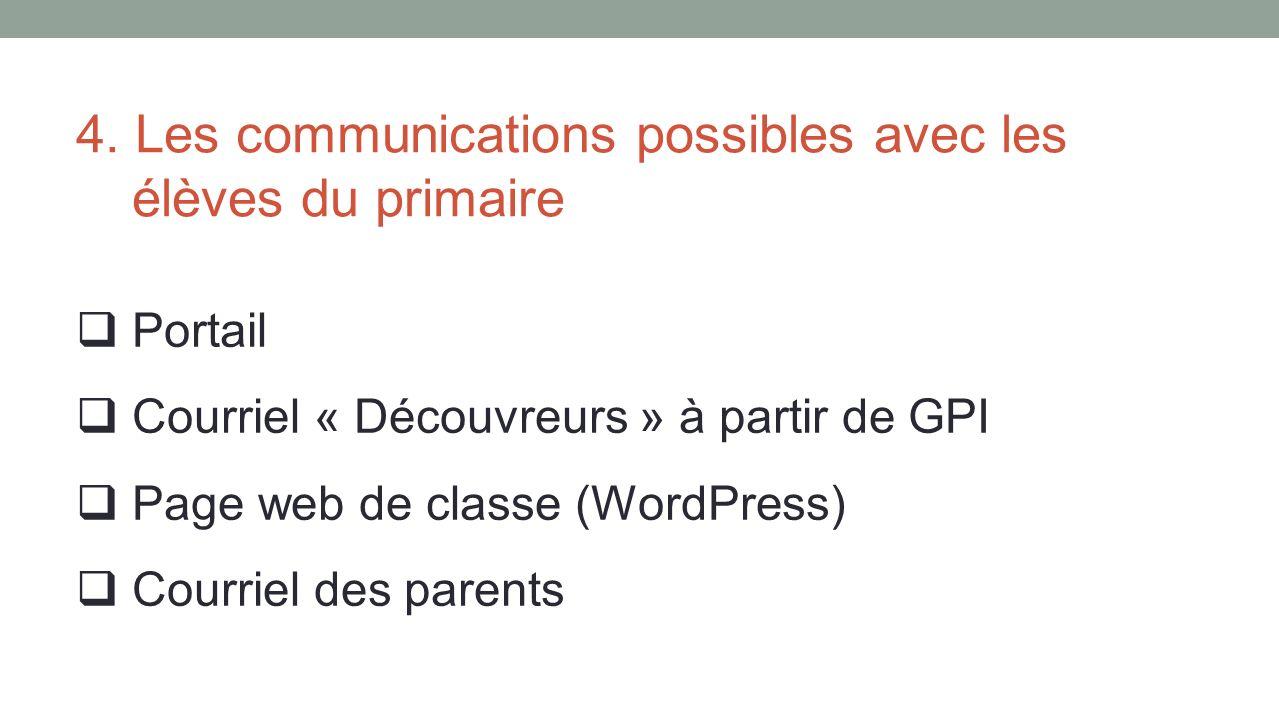 4. Les communications possibles avec les élèves du primaire