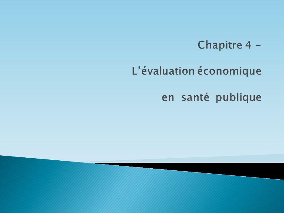 Chapitre 4 - L'évaluation économique en santé publique