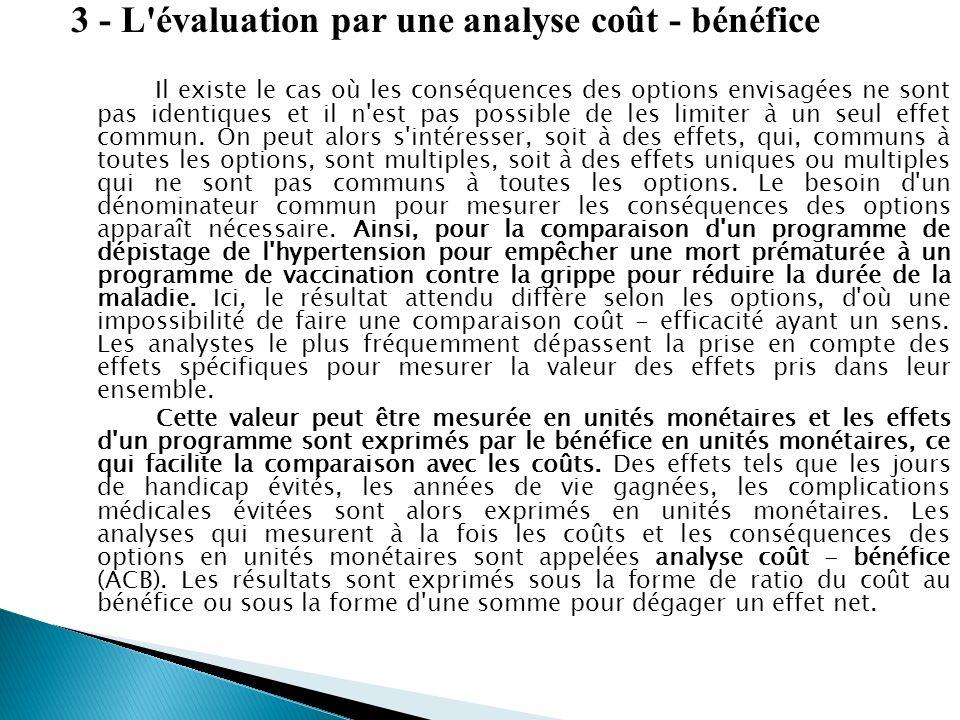 3 - L évaluation par une analyse coût - bénéfice
