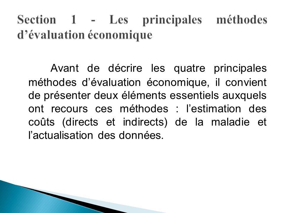 Section 1 - Les principales méthodes d'évaluation économique