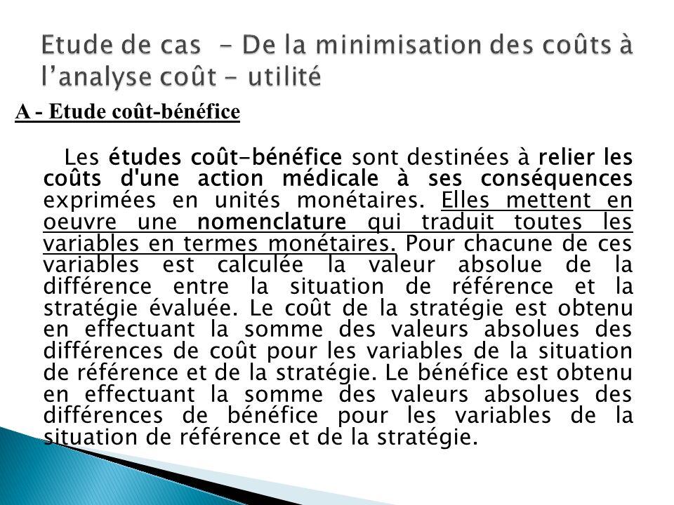 Etude de cas - De la minimisation des coûts à l'analyse coût - utilité