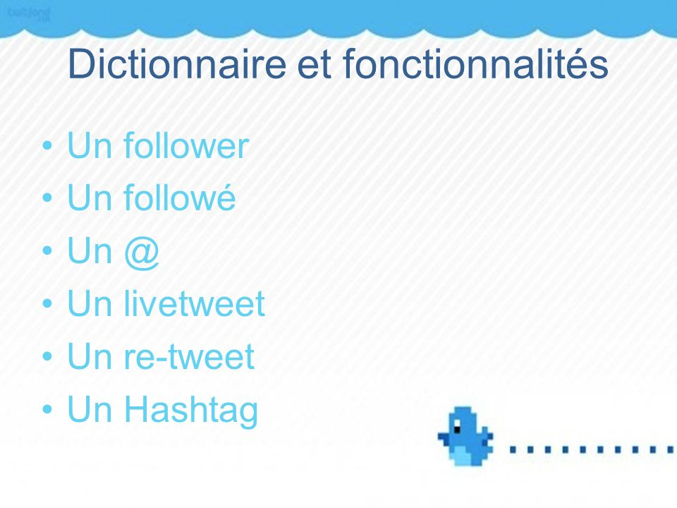 Dictionnaire et fonctionnalités