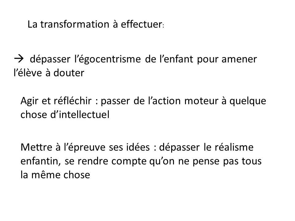 La transformation à effectuer: