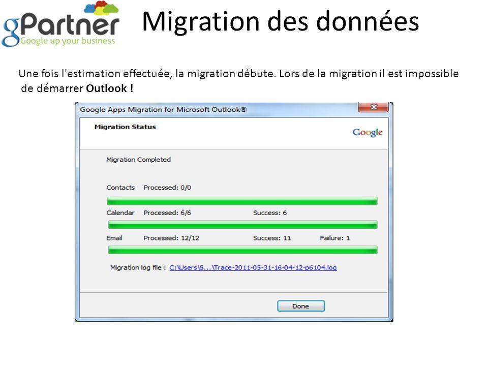 Migration des données Une fois l estimation effectuée, la migration débute. Lors de la migration il est impossible.